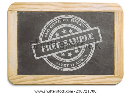Black board with wooden frame, layered grunge design chalk message in stamp form: Free Sample, no risk. Isolated on white background. - stock photo