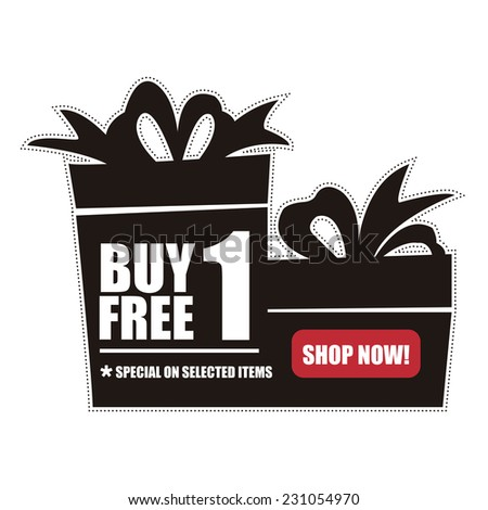 Black Buy 1 Free 1, Special on Selected Items, Shop Now! Icon, Label or Sticker Isolated on White Background  - stock photo