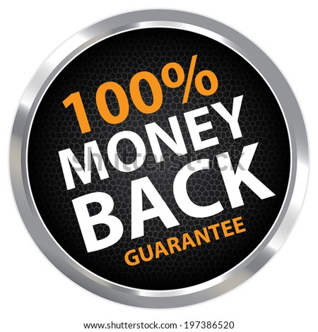 Black Circle Metallic Style 100 Percent Money Back Guarantee Sticker, Label or Icon Isolated on White Background  - stock photo