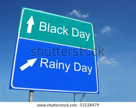 BLACK DAY--RAINY DAY road sign