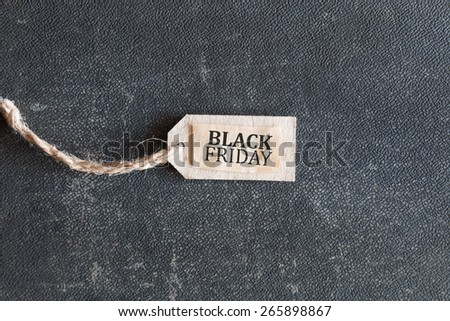 Black Friday, Inscription on the label