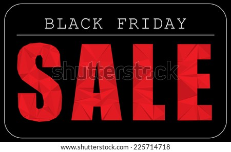 Black Friday sale advertising text modern polygonal paper texture design element - stock photo