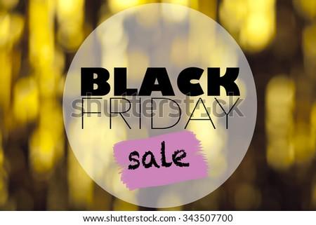 Black Friday sale inscription on gold background. Black friday advertising - stock photo