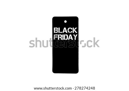 Black Friday sale tag isolated on white background with copy space available - stock photo