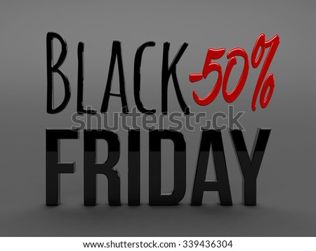 Black friday super sale. Raster illustration. Three-dimensional graphics. Sales, huge discounts. Discount fifty percent. Sale of up to fifty percent.