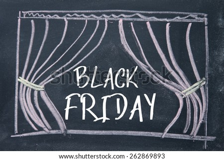 black friday text and curtain background on  blackboard