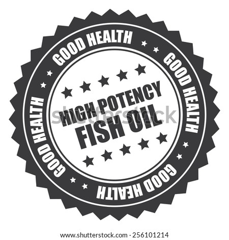 black high potency fish oil good health sticker, badge, icon, stamp, label isolated on white  - stock photo