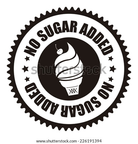Black No Sugar Added Icon, Sticker, Badge or Label Isolated on White Background  - stock photo