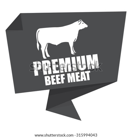 Black Premium Beef Meat Paper Origami Speech Bubble or Speech Balloon Infographics Sticker, Label, Sign or Icon Isolated on White Background