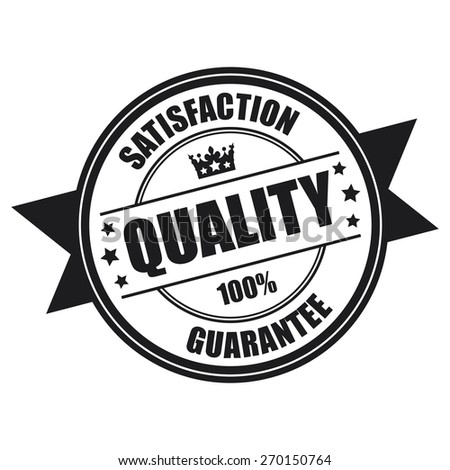 Black Quality Satisfaction 100% Guarantee Ribbon, Badge, Banner, Sign, Tag, Label, Sticker or Icon Isolated on White Background - stock photo