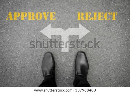 Black shoes has decision to make at the cross road - approve or reject