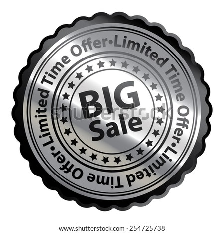 Black Silver Metallic Big Sale Limited Time Offer Icon, Button, Label, Sign or Sticker Isolated on White Background  - stock photo