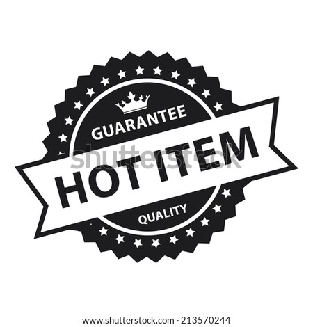 Black Vintage Style Guarantee Hot Item Quality Icon, Badge, Label or Sticker Isolated on White Background  - stock photo