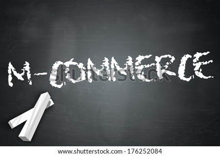 Blackboard with M-Commerce wording