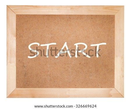 Blackboard with START. Isolated on a white background.