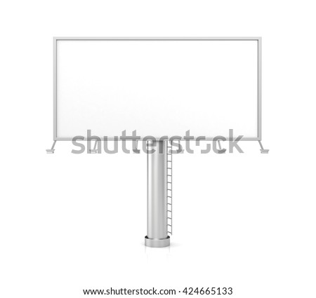 Blank billboard for advertisement on white background. 3d illustration