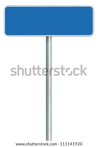 Blank Blue Road Sign Isolated, Large White Frame Framed Roadside Signboard Copy Space, Empty Signage - stock photo