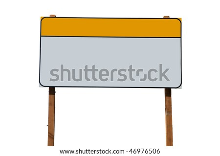 Blank construction sign isolated on white background - stock photo