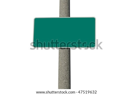 Blank green traffic sign on a concrete pole isolated on white background - stock photo
