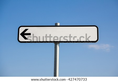 Blank road sign with arrow waiting for your text