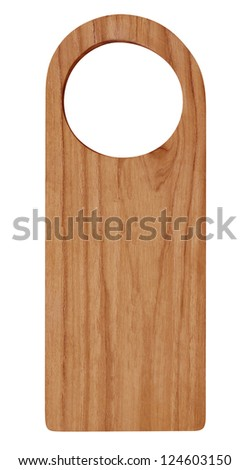 "Blank wooden ""Do Not Disturb"" style sign on white background - stock photo"