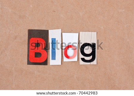 Blog, letters sorted on paper background