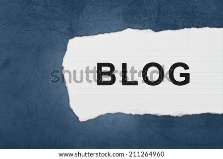 blog with white paper tears on blue texture - stock photo