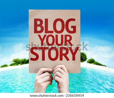 Blog Your Story card with a beach on background - stock photo