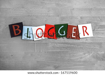 Blogger in cool letters as a sign, design or background for internet blogs and blogging, for computer users and bloggers. - stock photo