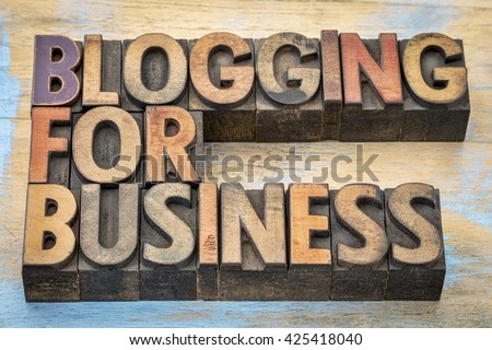 blogging for business banner - internet concept - text in vintage letterpress wood type - stock photo