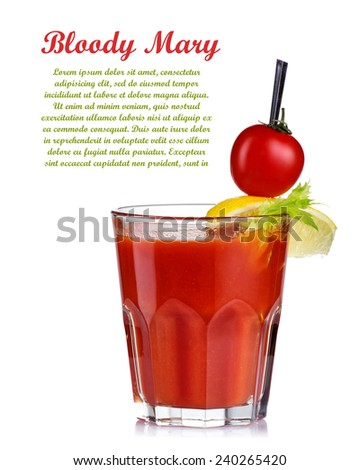 Bloody mary cocktail isolated on white background. Top garnished. - stock photo