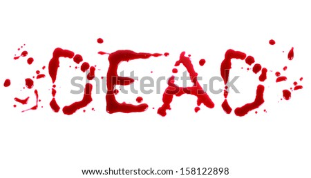 Bloody print on a white background with the letters Dead