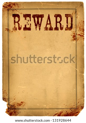 Bloody stained old western reward poster made from real antique 1800s paper - stock photo