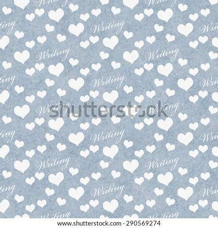 Blue and White I Love Writing Tile Pattern Repeat Background that is seamless and repeats - stock photo