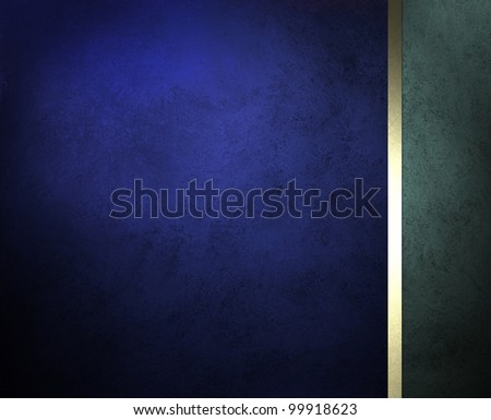 blue background or website template design with gold stripe and old faded vintage grunge texture for app wallpaper or elegant formal stationary for menu