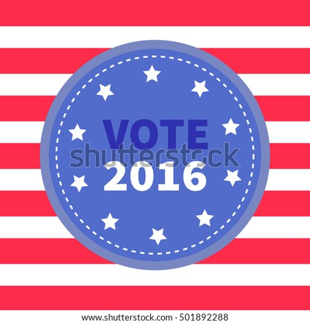 Blue badge with striped red white line background. Award button icon. Star and strip President election day 2016. Voting concept. American flag. Isolated Card Flat design