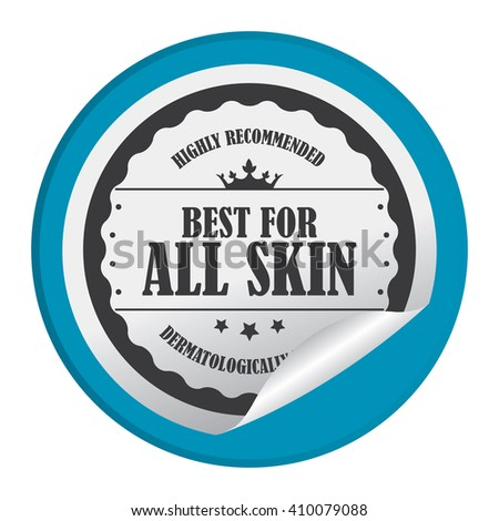 Blue Circle Best For All Skin Highly Recommended Dermatologically Tested - Product Label, Campaign Promotion Infographics Flat Icon, Peeling Sticker, Sign Isolated on White Background  - stock photo