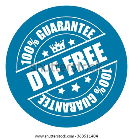 Blue Dye Free 100% Guarantee Campaign Promotion, Product Label, Infographics Flat Icon, Sign, Sticker Isolated on White Background