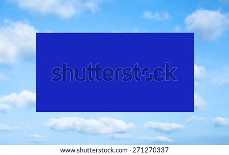 Blue frame on white cloud blue sky background