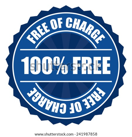 Blue 100% free of charge icon, tag, label, badge, sign, sticker isolated on white  - stock photo