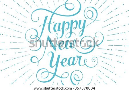 Blue lettering Happy New Year for greeting card on white background. Illustration - stock photo