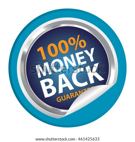 Blue 100% Money Back Guarantee Campaign Promotion Infographics Icon on Circle Peeling Sticker Isolated on White Background