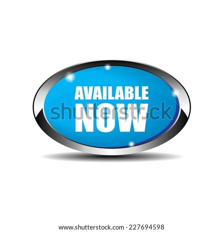 Blue Oval Available Now Button With Metallic Border. - stock photo