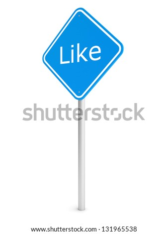 Blue rectangle traffic sign with like text isolated on white. 3d illustration.