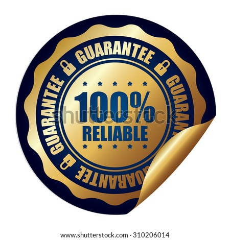 Blue 100% Reliable Guarantee Infographics Peeling Sticker, Label, Icon, Sign or Badge Isolated on White Background  - stock photo