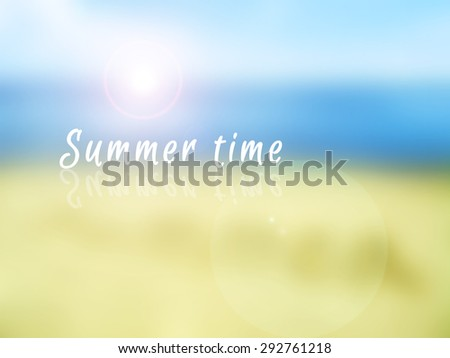 Blue sea and sun with Summer time words blur