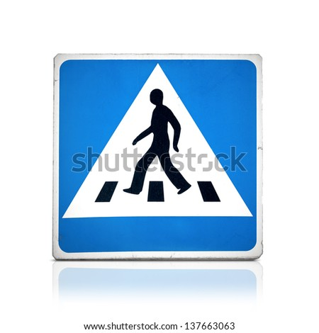 Blue square pedestrian crossing sign isolated on white with reflection