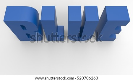 Blue Text 3D Illustration Of The Word Blue