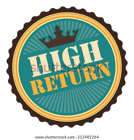 Blue Vintage High Return Icon, Badge, Sticker or Label Isolated on White Background  - stock photo