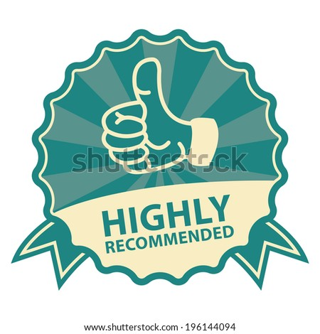 Blue Vintage Style Highly Recommended Badge, Icon, Label or Sticker Isolated on White Background - stock photo